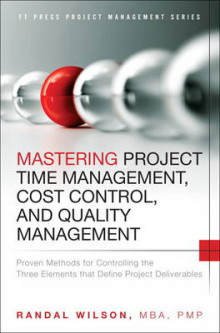 Mastering Project Time Management, Cost Control, and Quality Management av Randal Wilson (Innbundet)