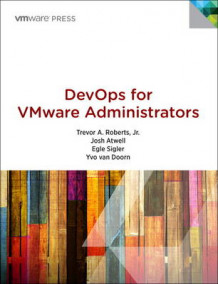 DevOps for VMware Administrators av Roberts, Cody Bunch, Yvo van Doorn, Josh Atwell, Egle Sigler og Kelsey Hightower (Heftet)