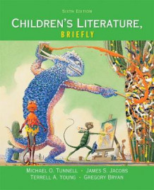Children's Literature, Briefly av Michael O. Tunnell, James S. Jacobs, Terrell A. Young og Gregory Bryan (Heftet)