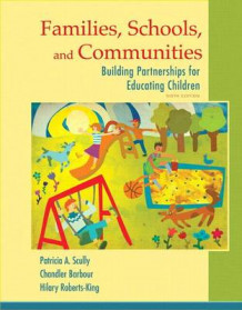 Families, Schools, and Communities av Patricia Scully (Blandet mediaprodukt)