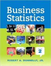Business Statistics Student Value Edition Plus New Mystatlab with Pearson Etext -- Access Card Package av Robert A Donnelly (Blandet mediaprodukt)