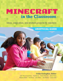 An Educator's Guide to Using Minecraft in the Classroom av Colin Crompton Gallagher (Heftet)