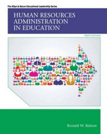 Human Resources Administration in Education, Enhanced Pearson Etext with Loose-Leaf Version -- Access Card Package av Ronald W Rebore (Blandet mediaprodukt)
