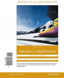 Calculus with Applications Books a la Carte Edition av Margaret L Lial, Raymond N Greenwell og Nathan P Ritchey (Perm)