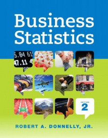 Business Statistics Plus NEW MyStatLab with Pearson eText -- Access Card Package av Robert A Donnelly (Blandet mediaprodukt)