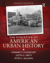 The Evolution of American Urban Society av Peter Baldwin, Howard P. Chudacoff og Judith Smith (Heftet)