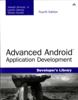 Advanced Android Application Development av Joseph Annuzzi, Lauren Darcey og Shane Conder (Heftet)