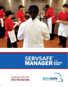 ServSafe Manager, Revised with ServSafe Online Exam Voucher av National Restaurant Association (Heftet)