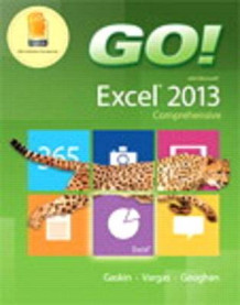 Go! with Microsoft Excel 2013 Comprehensive & Myitlab with Pearson Etext -- Access Card -- For Go! with Office 2013 Package av Shelley Gaskin, Alicia Vargas og Debra Geoghan (Blandet mediaprodukt)