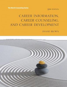 Career Information, Career Counseling and Career Development av Duane Brown (Heftet)