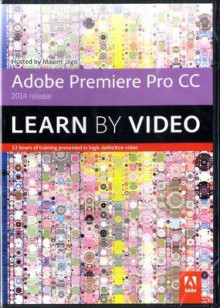 Adobe Premiere Pro CC Learn by Video (2014 Release) av Maxim Jago (DVD-ROM)