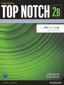 Top Notch 2 Student Book Split B with MyEnglishLab av Joan M. Saslow og Allen Ascher (Heftet)