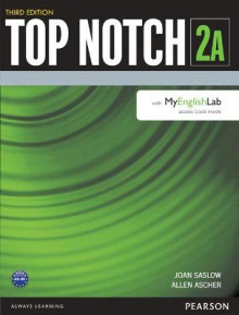 Top Notch 2 Student Book Split A with MyEnglishLab av Joan M. Saslow og Allen Ascher (Heftet)