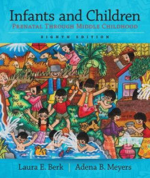 Infants and Children av Adena B. Meyers og Laura E. Berk (Heftet)
