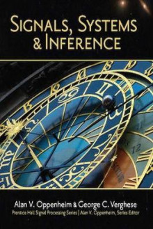 Signals, Systems and Inference av Alan V. Oppenheim og George C. Verghese (Innbundet)