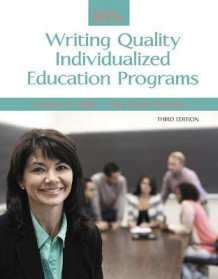 Guide to Writing Quality Individualized Education Programs av Gordon S. Gibb og Tina Taylor Dyches (Heftet)