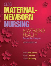 Olds' Maternal-Newborn Nursing & Women's Health Across the Lifespan av Michele Davidson, Patricia Ladewig og Marcia London (Innbundet)