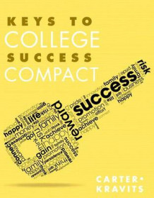 Keys to College Success Compact Plus New Mystudentsuccesslab with Pearson Etext -- Access Card Package av Carol J Carter og Sarah Lyman Kravits (Blandet mediaprodukt)