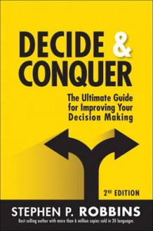 Decide and Conquer av Stephen P. Robbins (Heftet)