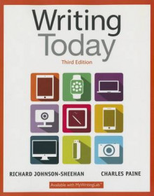 Writing Today Plus Mywritinglab with Pearson Etext -- Access Card Package av Richard Johnson-Sheehan og Charles Paine (Blandet mediaprodukt)