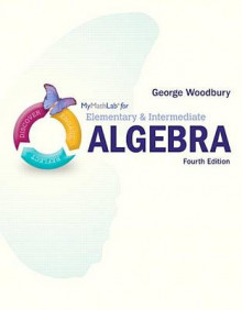 Mymathlab for Woodbury Elementary & Intermediate Algebra -- Access Card- Plus Video Notebook av George Woodbury (Blandet mediaprodukt)