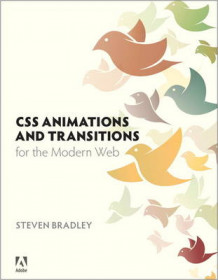 CSS Animations and Transitions for the Modern Web av Steven Bradley (Heftet)