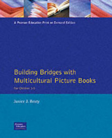 Building Bridges with Multicultural Picture Books av Janice J. Beaty (Heftet)