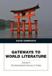 Gateways to World Literature, Volume 2 av David Damrosch (Blandet mediaprodukt)