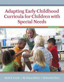 Adapting Early Childhood Curricula for Children with Special Needs, Enhanced Pearson Etext with Loose-Leaf Version -- Access Card Package av Ruth E Cook, M Diane Klein og Deborah Chen (Blandet mediaprodukt)