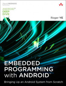 Embedded Programming with Android av Roger Ye (Heftet)