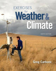Exercises for Weather & Climate Plus Masteringmeteorology with Etext -- Access Card Package av Greg Carbone (Blandet mediaprodukt)