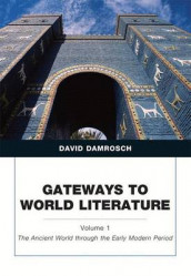Gateways to World Literature, Volume 1 av David Damrosch (Blandet mediaprodukt)