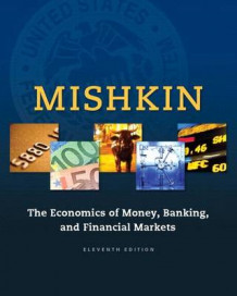 Economics of Money, Banking and Financial Markets, The, Plus Myeconlab with Pearson Etext -- Access Card Package av Frederic S Mishkin (Blandet mediaprodukt)