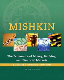 Economics of Money, Banking and Financial Markets, The, Business School Edition Plus Myeconlab with Pearson Etext -- Access Card Package av Frederic S Mishkin (Blandet mediaprodukt)