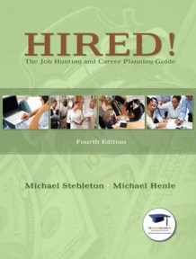 Hired! the Job Hunting and Career Planning Guide Plus New Mystudentsuccesslab Update -- Access Card Package av Michael Stebleton og Michael Henle (Blandet mediaprodukt)