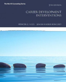 Career Development Interventions with MyCounselingLab with Pearson eText -- Access Card Package av Spencer G. Niles og JoAnn E. Harris-Bowlsbey (Innbundet)