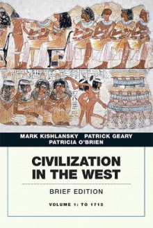 Civilization in the West: Volume 1 av Mark A. Kishlansky, Patrick Geary og Patricia O'Brien (Heftet)