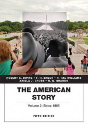 The American Story, Vol.2 av H. W. Brands, T. H. Breen, Robert A. Divine, Ariela J. Gross og R. Hal Williams (Heftet)