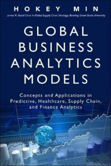 Global Business Analytics Models av Hokey Min (Innbundet)