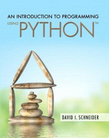 An Introduction to Programming Using Python av David I. Schneider (Heftet)