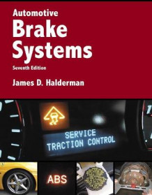 Automotive Brake Systems av James D. Halderman (Heftet)