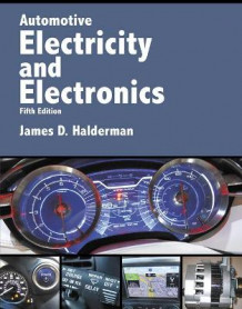 Automotive Electricity and Electronics av James D. Halderman (Heftet)