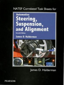 NATEF Correlated Task Sheets for Automotive Steering, Suspension & Alignment av James D. Halderman (Heftet)