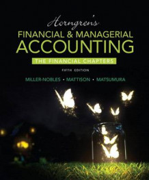 Horngren's Financial & Managerial Accounting, the Financial Chapters Plus Myaccountinglab with Pearson Etext -- Access Card Package av Tracie L Miller-Nobles, Brenda L Mattison og Ella Mae Matsumura (Blandet mediaprodukt)