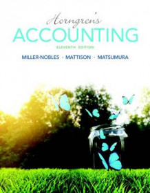Horngren's Accounting Plus Mylab Accounting with Pearson Etext -- Access Card Package av Tracie L Miller-Nobles, Brenda L Mattison og Ella Mae Matsumura (Blandet mediaprodukt)