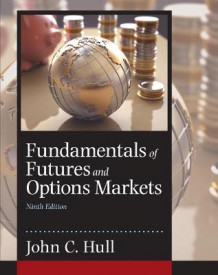 Fundamentals of Futures and Options Markets av John C. Hull (Innbundet)