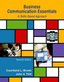 Business Communication Essentials Plus Mybcommlab with Pearson Etext -- Access Card Package av Courtland L Bovee og John V Thill (Blandet mediaprodukt)