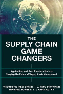 The Supply Chain Game Changers av Theodore (Ted) Stank, Michael H. Burnette, J. Paul Dittmann og Chad W. Autry (Innbundet)