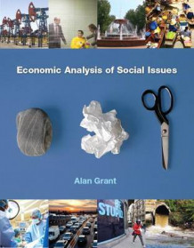 Economic Analysis of Social Issues Plus Myeconlab with Pearson Etext (1-Semester Access) -- Access Card Package av Alan Grant (Blandet mediaprodukt)