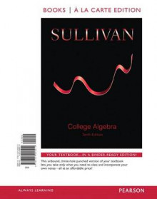 College Algebra with Integrated Review, Books a la Carte Edition, Plus Mymathlab Student Access Card and Worksheets av Michael Sullivan (Blandet mediaprodukt)